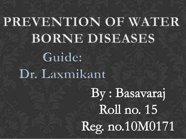 Prevention of water Borne Diseases-  Basavaraj Patil
