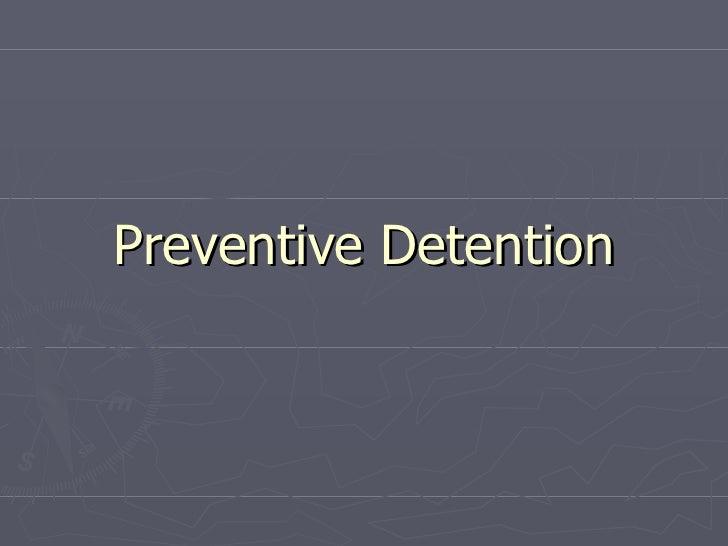 Preventive Detention Presentation