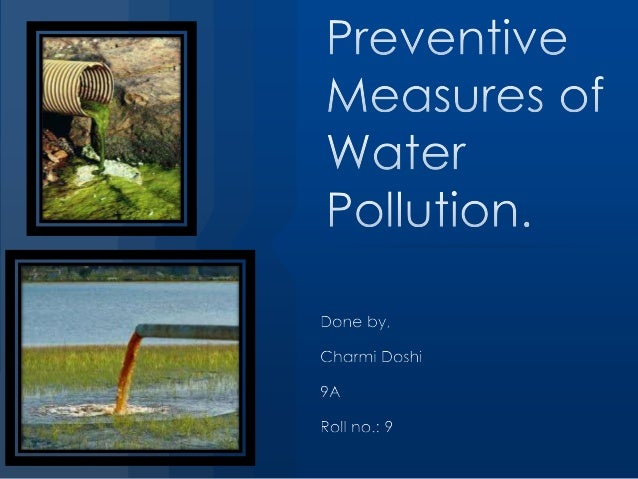 Preventive measures of water pollution