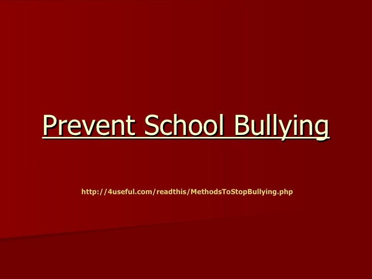 Prevent school bullying