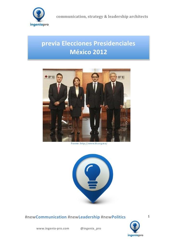 Previa Elecciones Presidenciales Mexicanas 2012