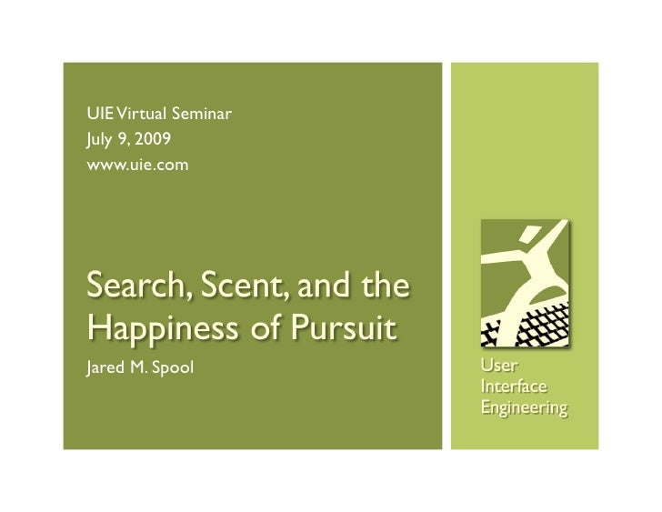 Search, Scent, and the Happiness of Pursuit Preview