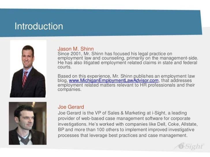 Introduction          Jason M. Shinn          Since 2001, Mr. Shinn has focused his legal practice on          employment ...