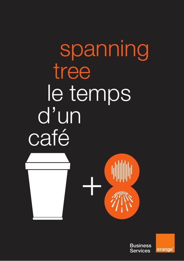 [FR] spanning tree le temps d'un café preview
