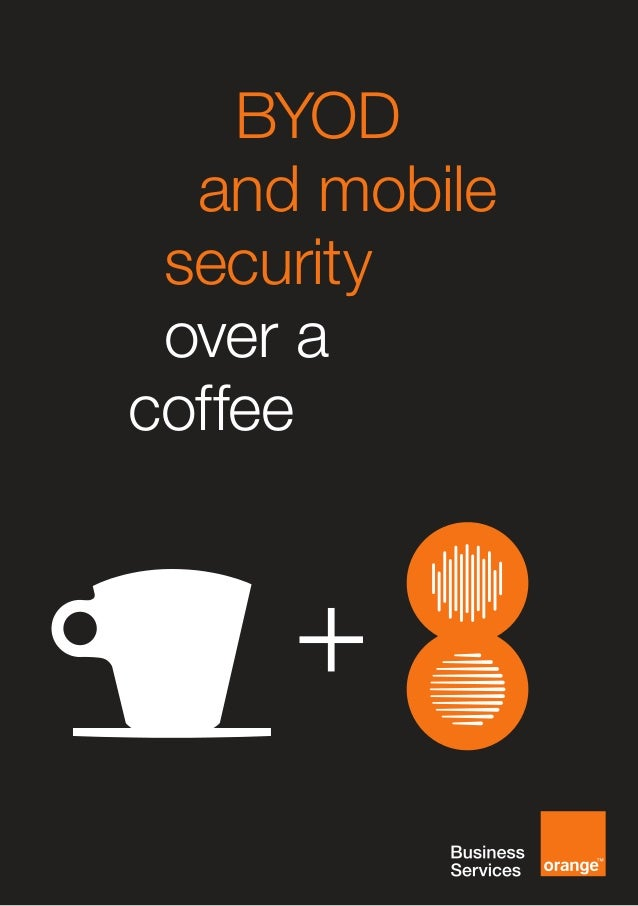 [EN] BYOD and Mobile Security Over a Coffee Preview