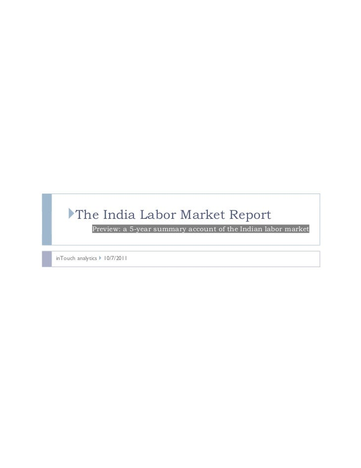 The India Labor Market Report              Preview: a 5-year summary account of the Indian labor marketinTouch analytics  ...