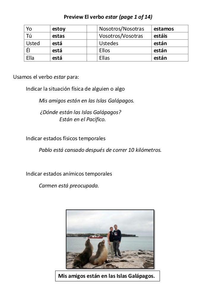 Preview El verbo estar (page 1 of 14)     Yo          estoy                Nosotros/Nosotras       estamos     Tú         ...