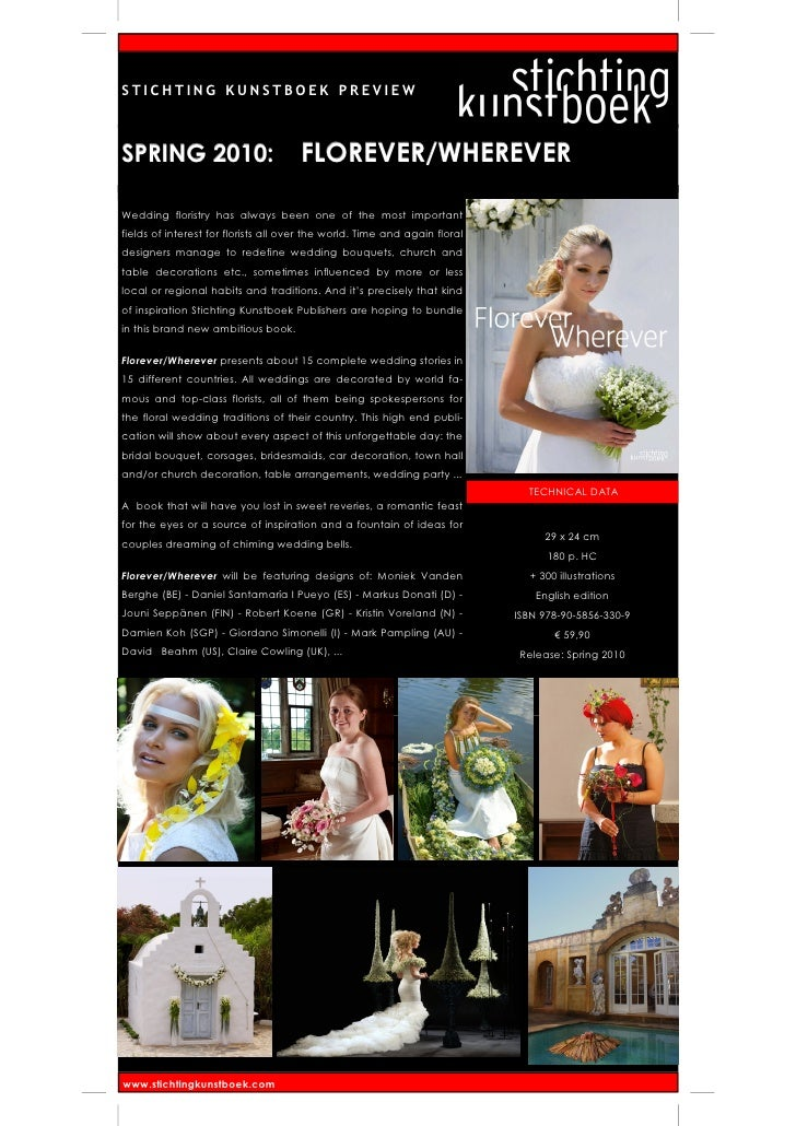 STICHTING KUNSTBOEK PREVIEW    SPRING 2010:                          FLOREVER/WHEREVER  Wedding floristry has always been ...