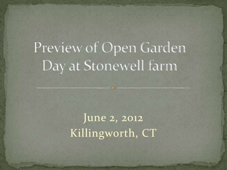 Preview of open garden day at stonewell farm