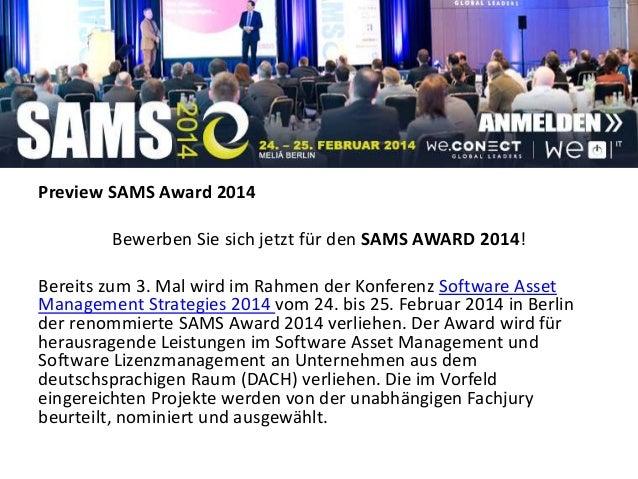Preview SAMS Award 2014Bewerben Sie sich jetzt für den SAMS AWARD 2014!Bereits zum 3. Mal wird im Rahmen der Konferenz Sof...