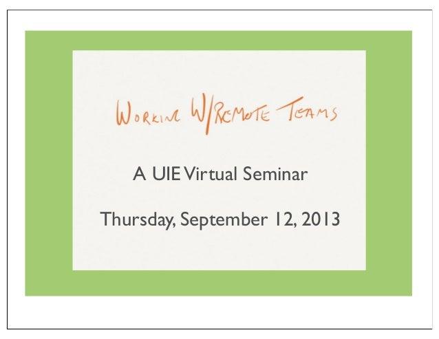 A UIEVirtual Seminar Thursday, September 12, 2013