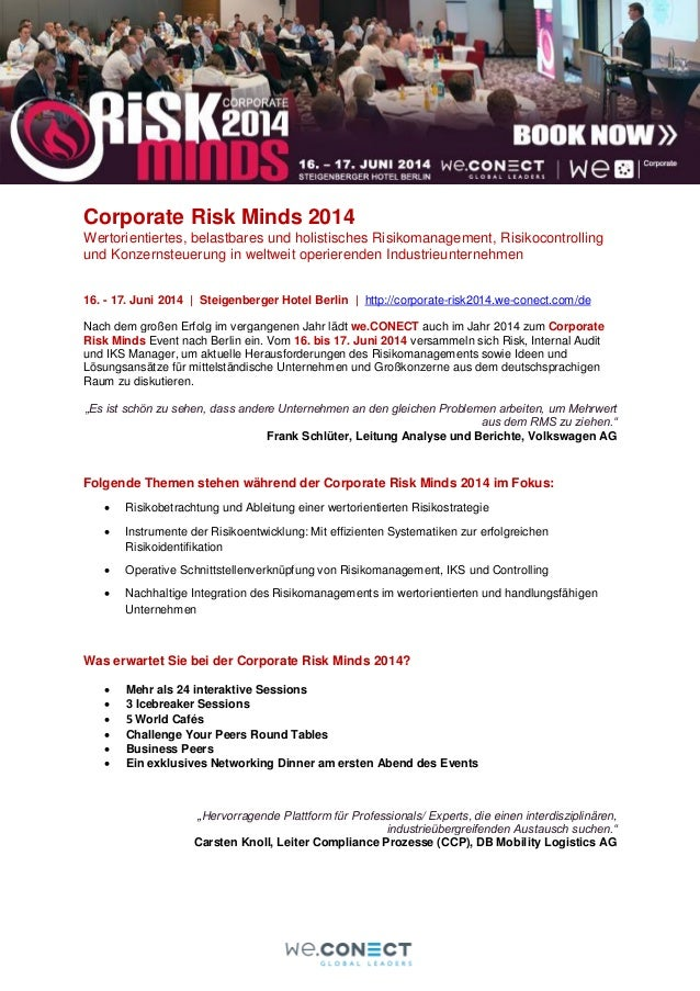 Corporate Risk Minds 2014 Wertorientiertes, belastbares und holistisches Risikomanagement, Risikocontrolling und Konzernst...