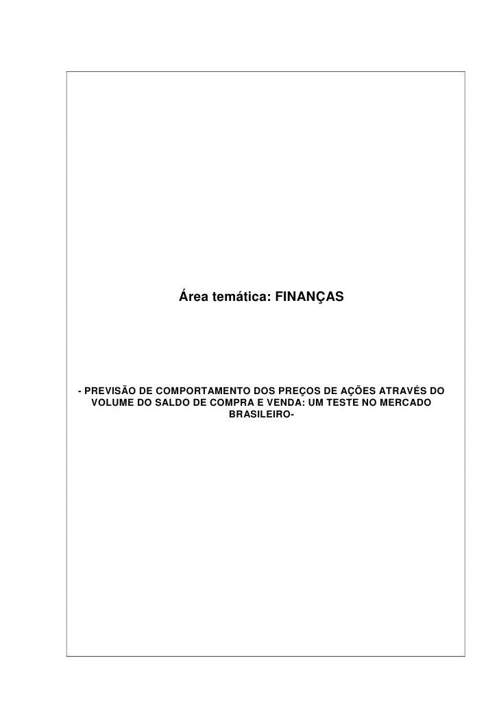 Área temática: FINANÇAS     - PREVISÃO DE COMPORTAMENTO DOS PREÇOS DE AÇÕES ATRAVÉS DO    VOLUME DO SALDO DE COMPRA E VEND...