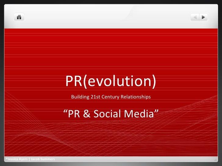 PR(Evolution) Session One   Pr & Social Media