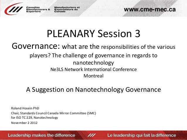 Prevost for Hosein_Governance what are the responsibilities of the various players the challenge of governance in regards to nanotechnology
