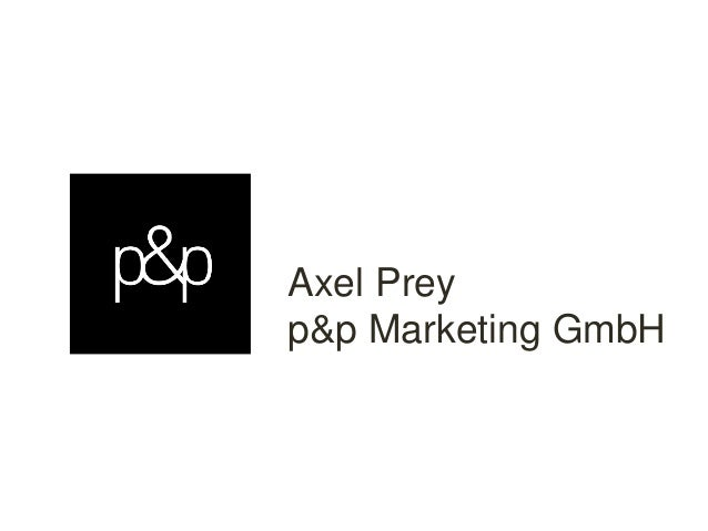 Axel Prey p&p Marketing GmbH