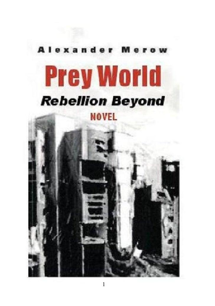Prey World II - Rebellion Beyond