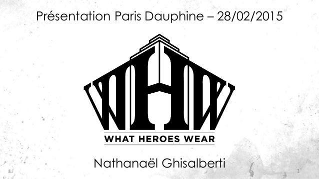 Nathanaël Ghisalberti 1 Présentation Paris Dauphine – 28/02/2015