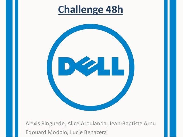 Challenge 48h Alexis Ringuede, Alice Aroulanda, Jean-Baptiste Arnu Edouard Modolo, Lucie Benazera