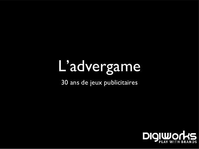 L'advergame 30 ans de jeux publicitaires