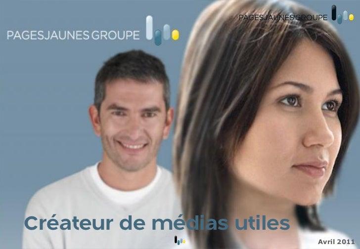 Créateur de médias utiles                            Avril 2011                                    0
