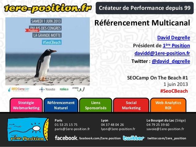 Web Analytics ROI Liens Sponsorisés Référencement Naturel Social Marketing Stratégie Webmarketing twitter.com/1ere_positio...