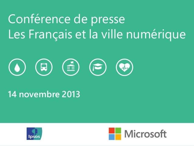 Conférence de presse Les Français et la ville numérique  14 novembre 2013