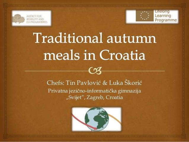 """Chefs: Tin Pavlović & Luka Škorić Privatna jezično-informatička gimnazija """"Svijet"""", Zagreb, Croatia"""