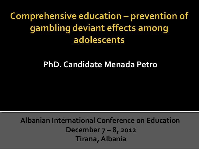 Prevention of gambling deviant effects among adolescents