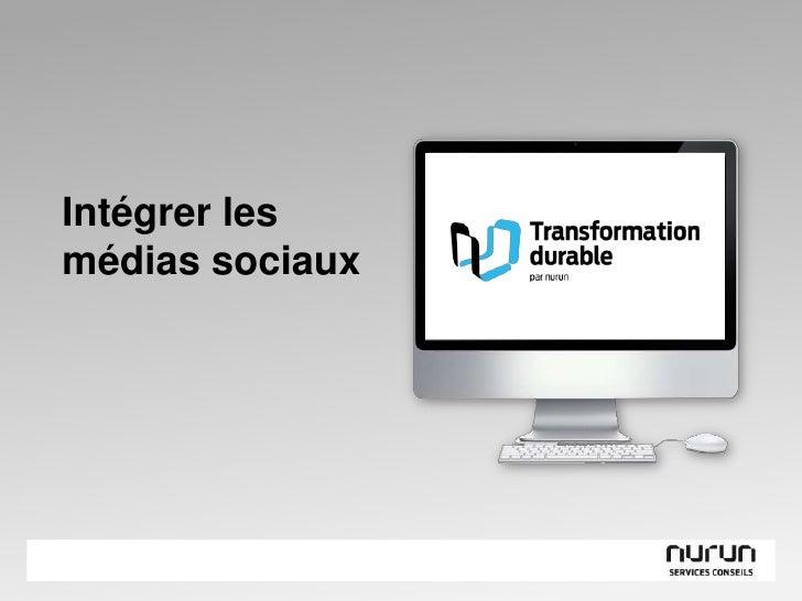 Intégrer les médias sociaux<br />