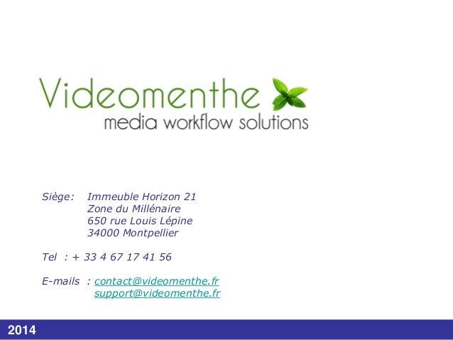 Siège:  Immeuble Horizon 21 Zone du Millénaire 650 rue Louis Lépine 34000 Montpellier  Tel : + 33 4 67 17 41 56 E-mails : ...