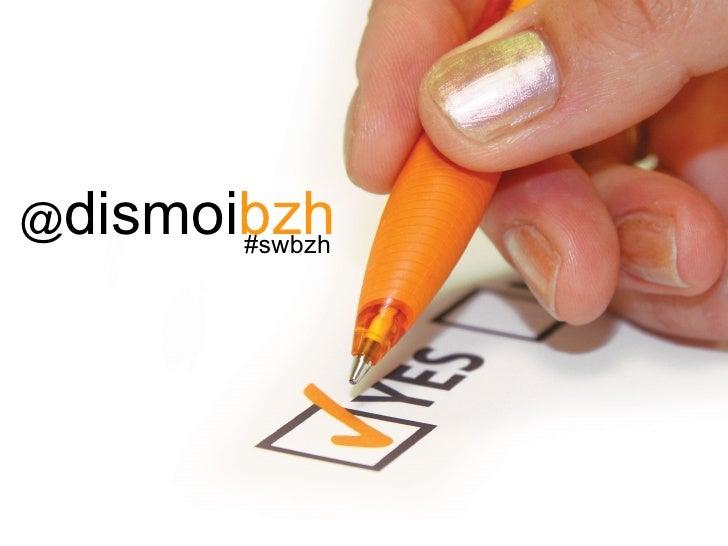 @ dismoi bzh #swbzh