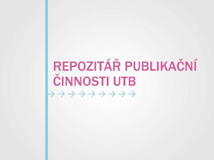 Repozitář publikační činnosti UTB