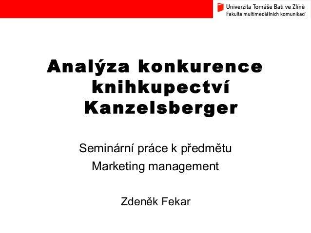 Analýza konkurence knihkupectví Kanzelsberger