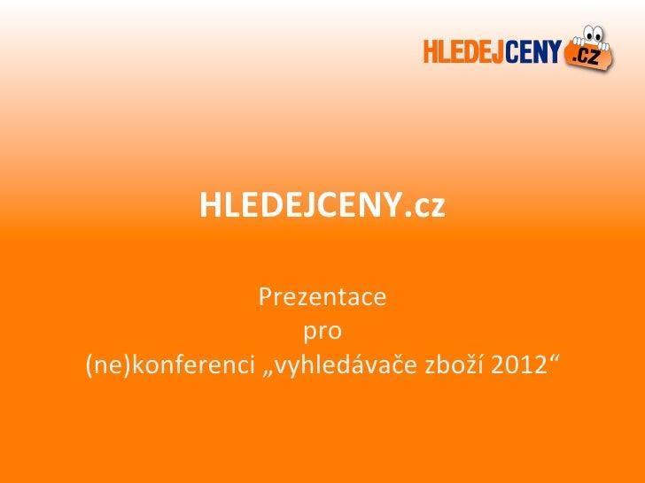 Hledejceny.cz na Vyhledávače zboží 2012