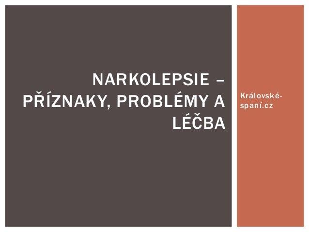 Narkolepsie - co to je a jak to léčit