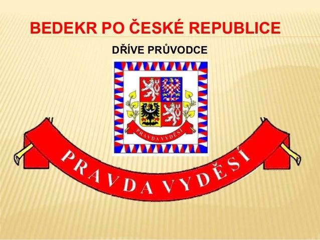 BEDEKR PO ČESKÉ REPUBLICE DŘÍVE PRŮVODCE