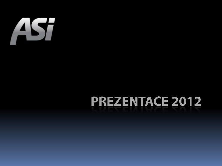 ASI JE…ASI-CS, o.s. je dobrovolným sdružením fyzickýcha právnických osob, které působí v České republicea v zahraničí.ASI ...