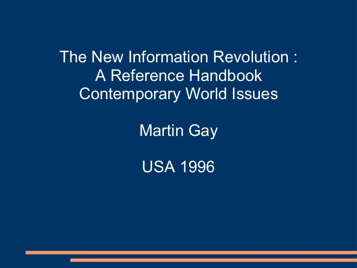 The New Information Revolution : A Reference Handbook Contemporary World Issues Martin Gay USA 1996