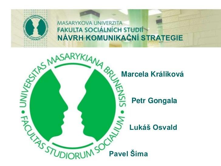 Návrh komunikační strategie Fakulty sociálních studií