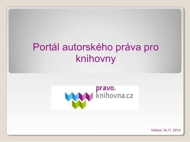 Portál autorského práva pro knihovny Infokon 16.11. 2010