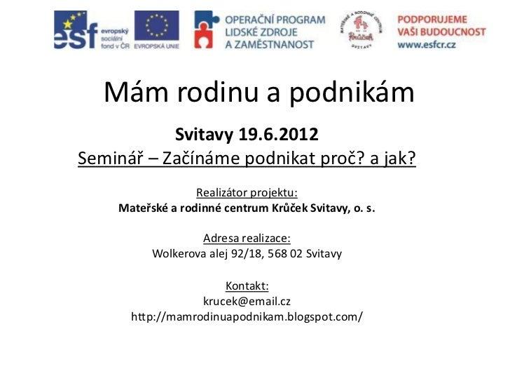 Prezentace začínáme podnikat (1)