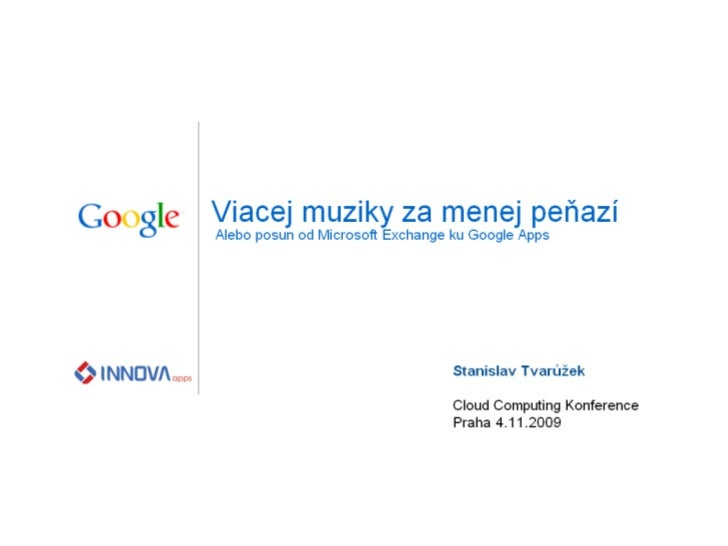 Posun od Microsoft Exchange ku Google Apps