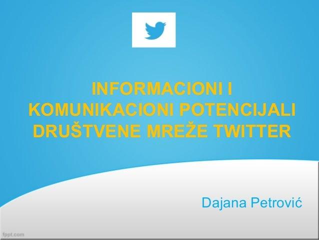 Informacioni i komunikacioni potencijali društvene mreže Twitter
