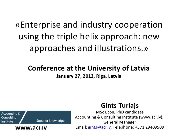 New approaches in univesity-industry cooperation and Triple helix approach.