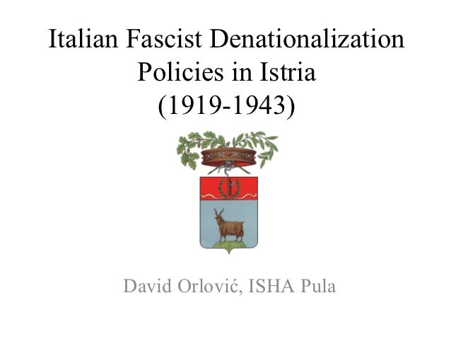 Fascist de-nationalization policies in Istria