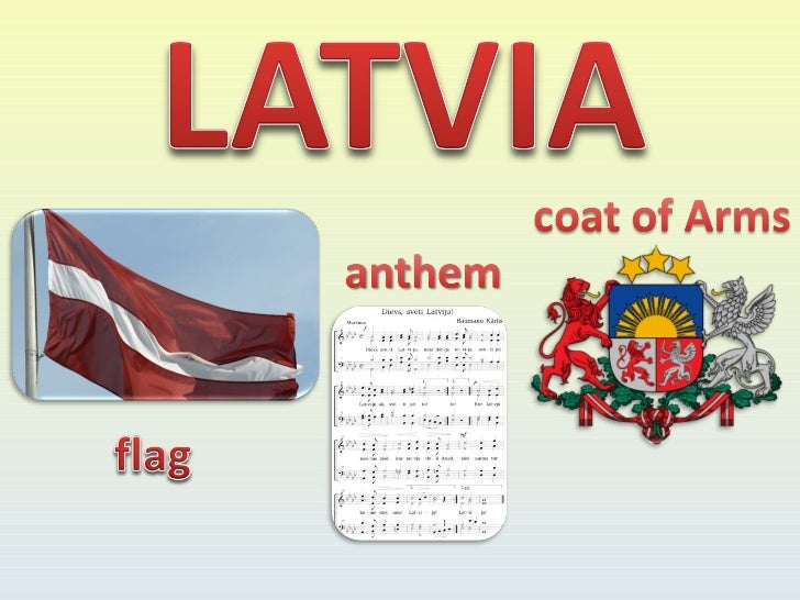 In LATVIA lives 2 million people,                                    official language- Latvian,                          ...