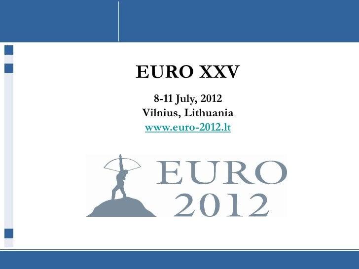 EURO XXV Presentation