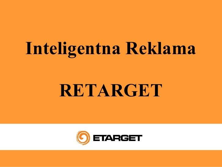 Inteligentna Reklama   RETARGET