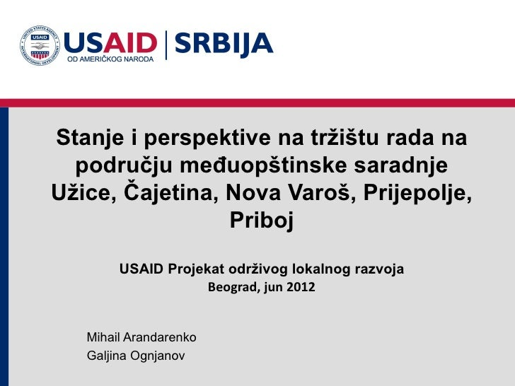 Stanje i perspektive na tržištu rada na  području međuopštinske saradnjeUžice, Čajetina, Nova Varoš, Prijepolje,          ...